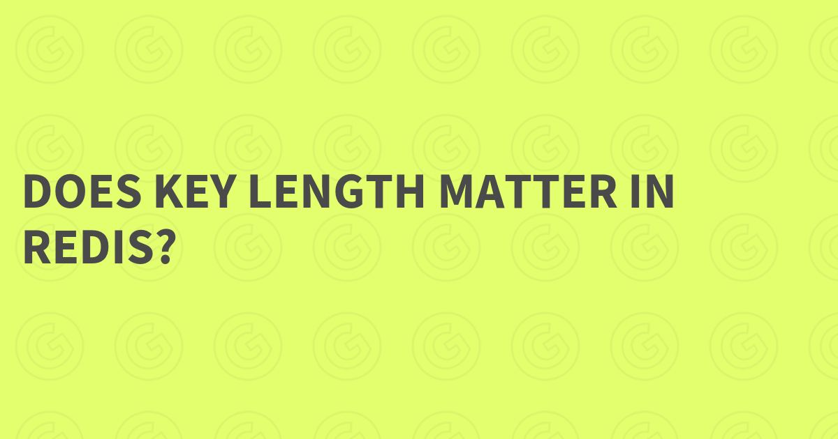 Does key length matter in Redis?
